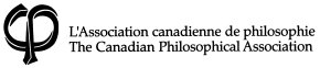 [L'Association canadienne de philosophie / The Canadian Philosophical Association]